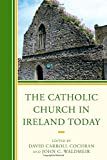 img - for The Catholic Church in Ireland Today book / textbook / text book