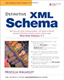 Definitive XML Schema