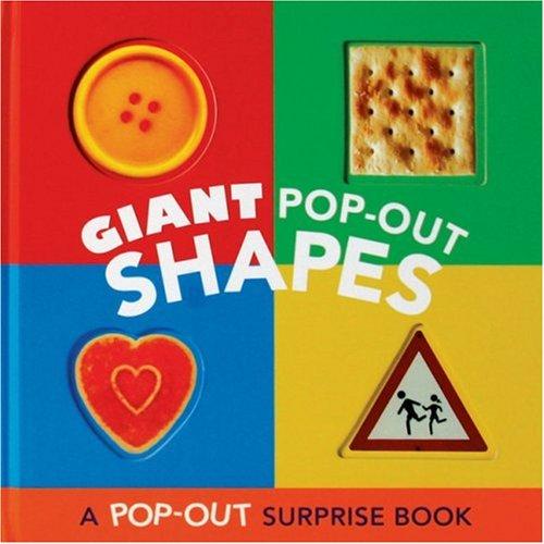 Giant Pop-Out Shapes: A Pop-Out Surprise Book