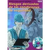 Riesgos derivados de las condiciones de seguridad: Prevención de riesgos profesionales Grado Superior (Formación...