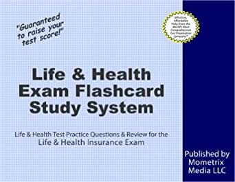 Life & Health Exam Flashcard Study System: Life & Health Test Practice Questions & Review for