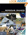 Serious Games: Games That Educate, Tr...