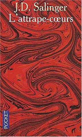 L'attrape coeurs, de J.D. Salinger