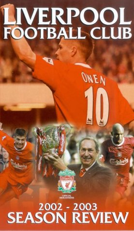 Liverpool – Season Review 2002-2003 [VHS]