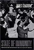 State of Immunity: The Politics of Vaccination in Twentieth-Century America