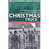 Christmas Truce: The Western Front December 1914 (Pan Grand Strategy Series)by Shirley Seaton