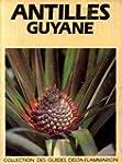 Antilles, guyane