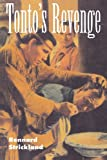 Tonto's Revenge: Reflections on American Indian Culture and Policy (Calvin P. Horn Lectures in Western History and Culture) (0826318223) by Strickland, Rennard