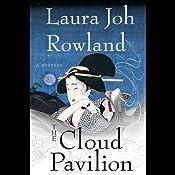 The Cloud Pavilion | [Laura Joh Rowland]