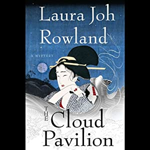 The Cloud Pavilion | [Laura Joh Rowland]