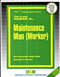 Maintenance Man (Worker)(Passbooks) (Career Examination Series/C-463)