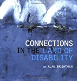 Connections in the Land of Disability