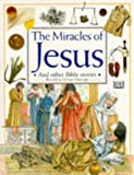 Miracle of Jesus and Other Stories (Bible Stories) (075135483X) by Hastings, Selina