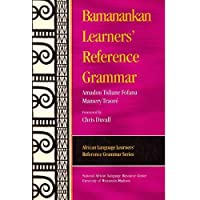 Bamanankan Learners' Reference Grammar