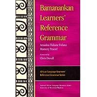 Bamanankan Learners' Reference Grammar