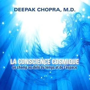 La conscience cosmique   Livre audio