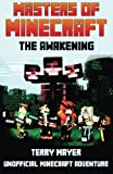 Minecraft: The Awakening (Masters of Minecraft) (Volume 1)