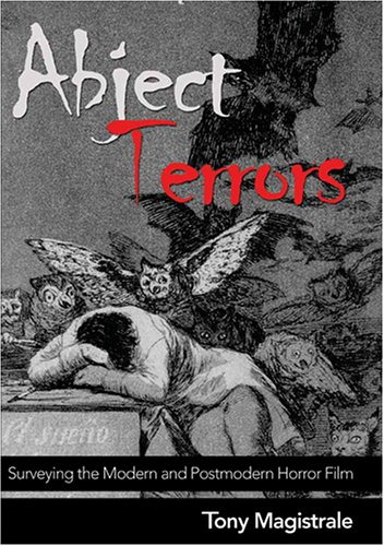 Abject Terrors: Surveying the Modern and Postmodern...