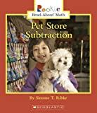 img - for Pet Store Subtraction (Rookie Read-About Math) book / textbook / text book