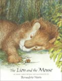 The Lion and the Mouse (0735812217) by Watts, Bernadette