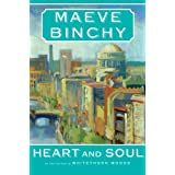 Heart and Soul ~ Maeve Binchy