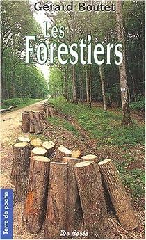 Les Forestiers par Boutet