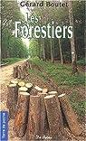 Les Forestiers par G�rard Boutet