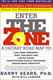 Enter the Zone: A Dietary Road Map to Lose Weight Permanently (0060987162) by Sears, Barry