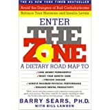 Enter the Zone: A Dietary Road Map to Lose Weight Permanently ~ Barry Sears