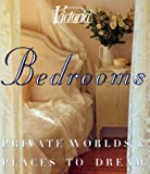 Victoria Bedrooms: Private Worlds & Places to Dream