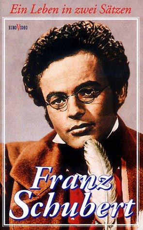 Franz Schubert - ein Leben in zwei Sätzen [VHS]