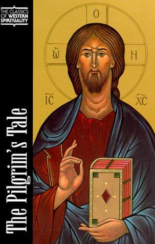 The Pilgrim's Tale (Classics of Western Spirituality), ALEKSEI PENTKOVSKY, T. ALLAN SMITH