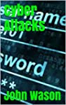 Cyber Attacks (English Edition)