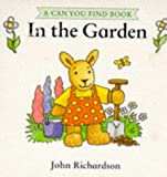 In the Garden (Can You Find?) (0091764912) by Richardson, John