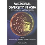 Microbial Diversity in Asia: Technology and Prospects Singapore 22 ™ 24 February 1999