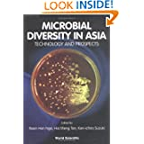 Microbial Diversity in Asia: Technology and Prospects Singapore 22 T 24 February 1999