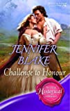 Challenge to Honour (Super Historical Romance) (0263845192) by Jennifer Blake