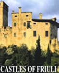 Castles of Friuli