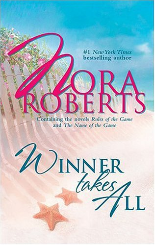 Winner Takes All, Nora Roberts