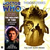 The Hollows of Time (Doctor Who: The Lost Stories)by Christopher H. Bidmead