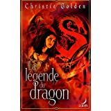 La l�gende du dragonpar Christie Golden