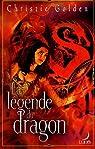 La légende du dragon par Golden