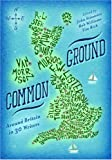 Common Ground: Around Britain in 30 Writers