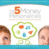 The Five Money Personalities: Speaking the Same Love and Money Language | [Bethany Palmer, Scott Palmer]