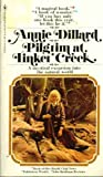 Pilgrim at Tinker Creek - A Mystical Excursion Into the Natural World