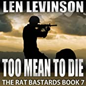 Too Mean to Die: The Rat Bastards, Book 7 | Len Levinson
