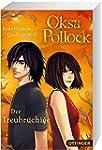 Oksa Pollock - Der Treubr�chige (Bd. 3)