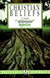 Christian Beliefs: 12 Studies for Individuals or Groups (A Lifeguide Bible Study Guide)