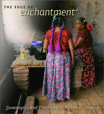 The Edge of Enchantment: Sovereignty and Ceremony in Huatulco, Mexico