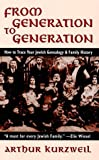 From Generation to Generation (0765762013) by Kurzweil, Arthur